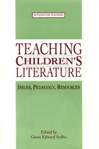 Teaching Children's Literature (Hardback)