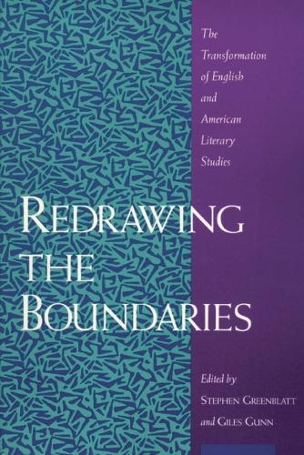 Redrawing the Boundaries: The Transformation of English and American Literary Studies (Hardback)