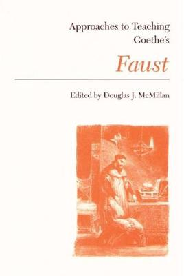Approaches to Teaching Goethe's Faust (Paperback)