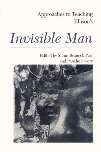 Approaches to Teaching Ellison's Invisible Man (Paperback)