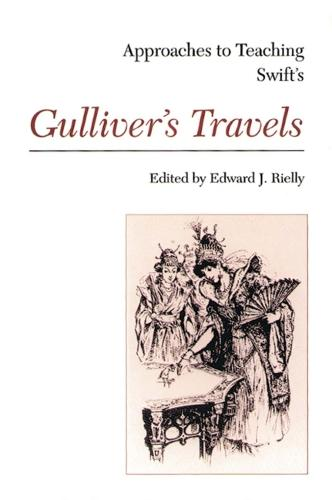 Approaches to Teaching Swift's Gulliver's Travels (Hardback)