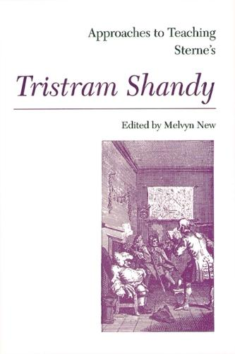 Approaches to Teaching Sterne's Tristram Shandy (Paperback)