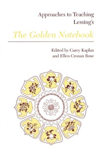 Approaches to Teaching Lessing's The Golden Notebook (Paperback)