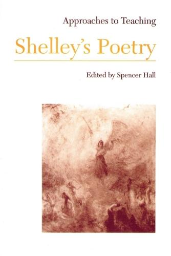 Approaches to Teaching Shelley's Poetry (Paperback)