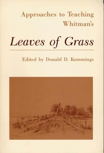 Approaches to Teaching Whitman's Leaves of Grass (Paperback)