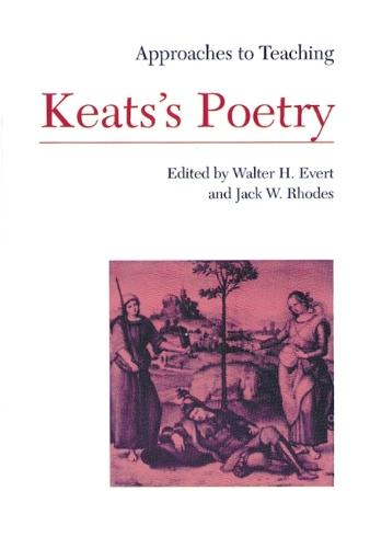 Approaches to Teaching Keats's Poetry - Approaches to Teaching World Literature Series 35 (Hardback)