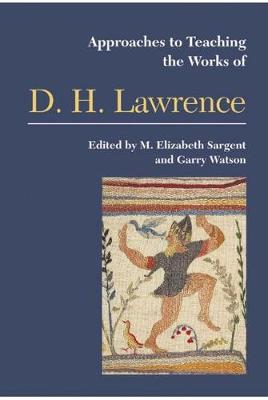 Approaches to Teaching the Works of D H Lawrence (Paperback)