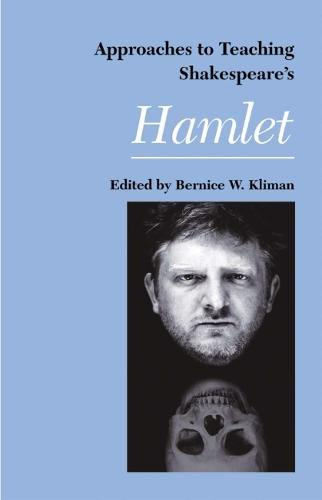 Shakespeares Hamlet - Approaches to Teaching World Literature (Paperback) (Paperback)