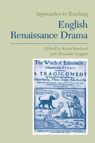 Approaches to Teaching English Renaissance Drama (Paperback)