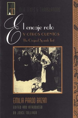 El Encaje Roto y Otro Cuentos (Paperback)