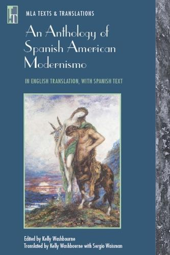 An Anthology of Spanish American Modernismo (Paperback)