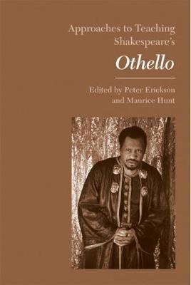 Approaches to Teaching Othello (Hardback)
