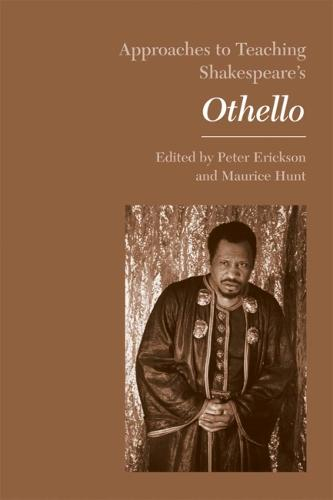 Shakespeare's Othello - Approaches to Teaching World Literature (Paperback) (Paperback)