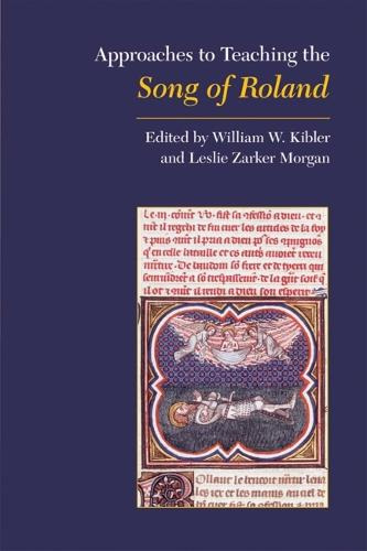 Approaches to Teaching the Song of Roland (Hardback)