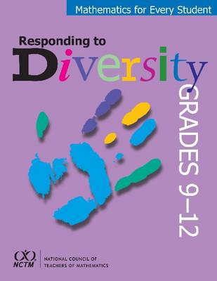 Mathematics for Every Student, Responding to Diversity, Grades 9-12 - Mathematics for Every Student, Responding to Diversity (Paperback)