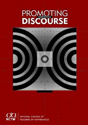 Promoting Purposeful Discourse: Teacher Research in Secondary Math Classrooms (Paperback)