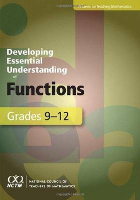Developing Essential Understanding of Functions for Teaching Mathematics in Grades 9-12 - Developing Essential Understanding (Paperback)