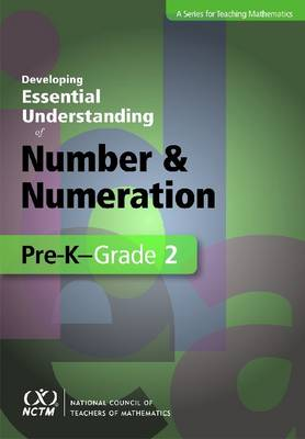 Developing Essential Understanding of Number and Numeration in Pre-K-Grade 2 - Developing Essential Understanding (Paperback)