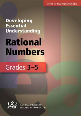 Developing Essential Understanding - Rational Numbers in Grades 3-5 - Developing Essential Understanding (Paperback)
