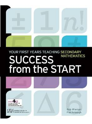 Success from the Start: Your First Years Teaching Secondary Mathematics (Paperback)