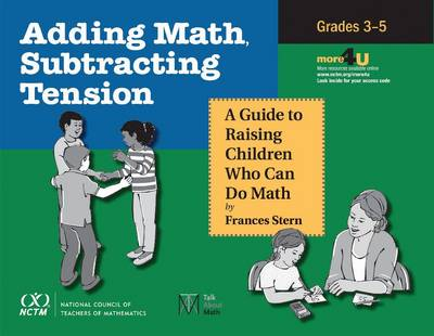 Adding Math, Subtracting Tension: A Guide to Raising Children Who Can Do Math, Grades 3-5 (Paperback)