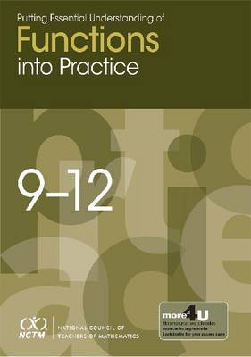 Putting Essential Understanding of Functions into Practice in Grades 9-12 - Putting Essential Understanding into Practice Series (Paperback)