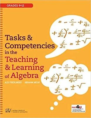 Tasks and Competencies in the Teaching and Learning of Algebra (Hardback)
