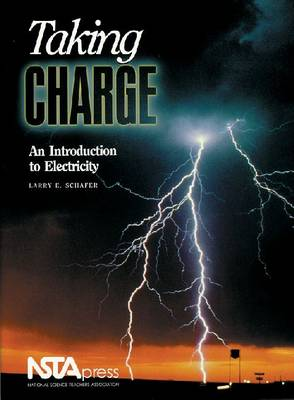 Taking Charge: An Introduction to Electricity (Paperback)