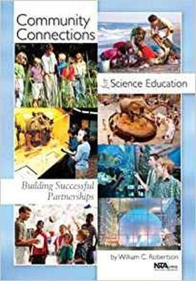 Building Successful Partnerships: Community Connections for Science Education (Paperback)