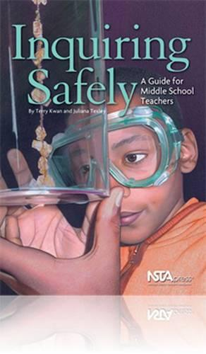 Inquiring Safely: A Guide for Middle School Teachers (Hardback)