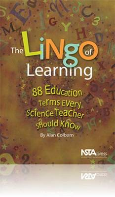 The Lingo of Learning: 88 Education Terms Every Science Teacher Should Know (Paperback)