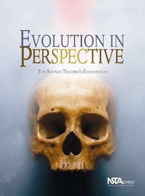 Evolution in Perspective: The Science Teacher's Compendium (Paperback)