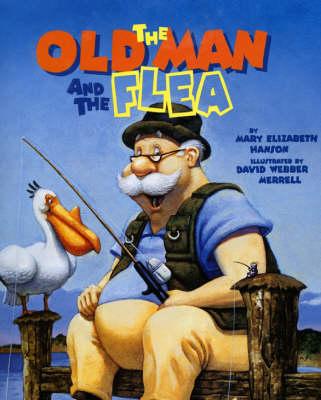 Old Man and the Flea (Hardback)
