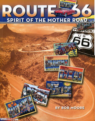 Route 66: Spirit of the Mother Road (Paperback)