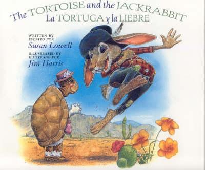 The Tortoise and the Jackrabbit / La Tortuga y la Liebre (Paperback)