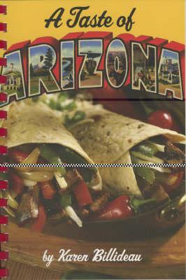 A Taste of Arizona (Spiral bound)