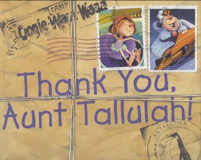 Thank You, Aunt Tallulah! (Hardback)