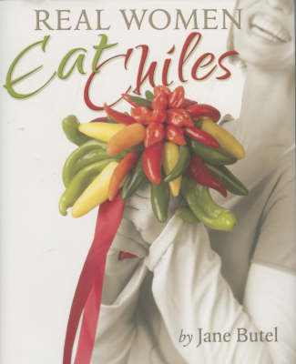 Cover Real Women Eat Chiles