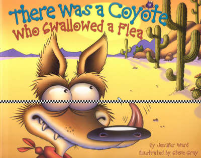 There Was a Coyote Who Swallowed a Flea (Hardback)