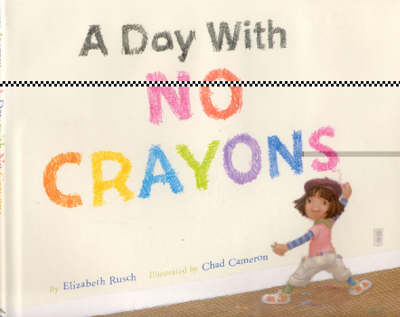 A Day with No Crayons (Hardback)