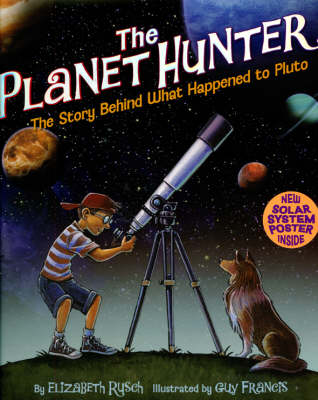 The Planet Hunter: The Story Behind What Happened to Pluto (Hardback)