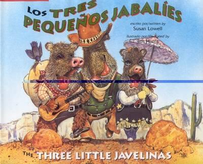 The Three Little Javelinas/Los Tres Pequenos Jabalies: Bilingual - Three Little Javelinas/Los Tres Pequenos Jabalies (Paperback)