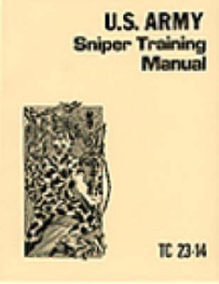 U.S. Army Sniper Training Manual (Paperback)