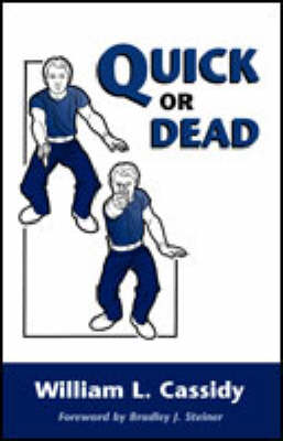 Quick or Dead (Paperback)