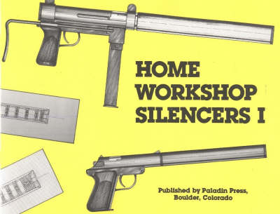 Home Workshop Silencers (Paperback)