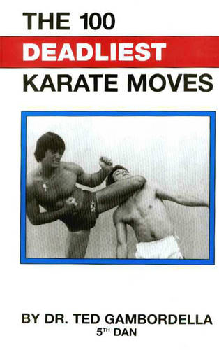 100 Deadliest Karate Moves (Paperback)