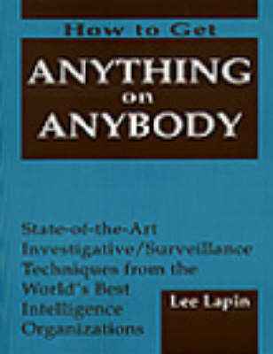 How to Get Anything on Anybody (Paperback)