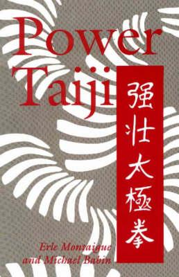 Power Taiji (Paperback)