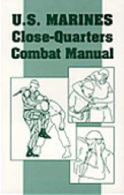 U.S. Marines Close-quarter Combat Manual (Paperback)
