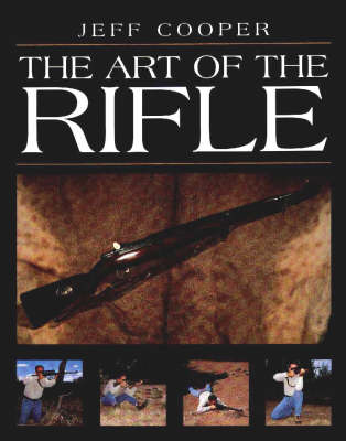 The Art of the Rifle (Hardback)